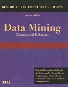Data Mining: Concepts and Techniques 2/e