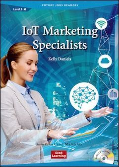 Future Jobs Readers 3-1: IoT Marketing Specialists with Audio CD