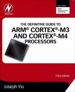 The Definitive Guide to ARM® Cortex® M3 and Cortex®-M4 Processors