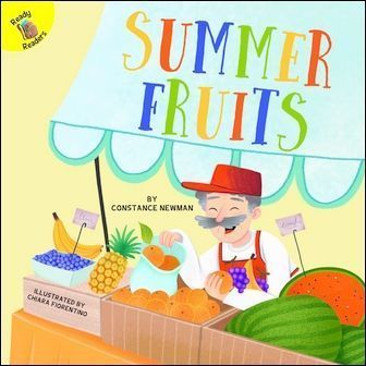 Ready Readers: Summer Fruits (Seasons Around Me)