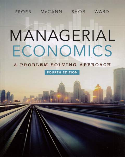 Managerial Economics: A Problem Solving Approach 4/e (H)