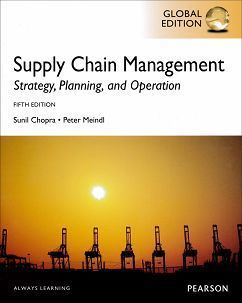 Supply Chain Management: Strategy, Planning and Operations 5/e