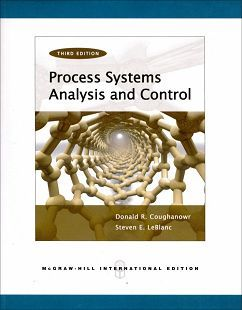 Process Systems Analysis and Control 3/e