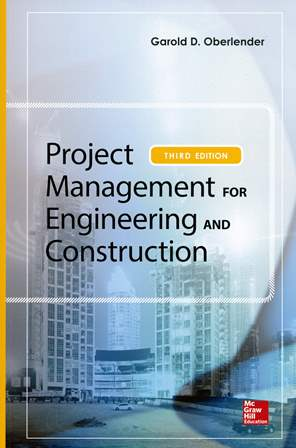 Project Management for Engineering and Construction 3/e