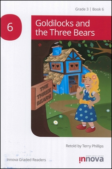 Innova Graded Readers Grade 3 (Book 6): Goldilocks and the Three Bears