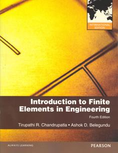 Introduction to Finite Elements in Engineering 4/e