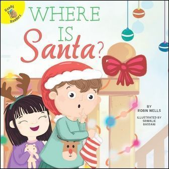 Ready Readers: Where Is Santa? (My Adventures)