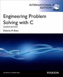 Engineering Problem Solving with C 4/e