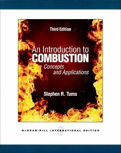 An Introduction to Combustion: Concepts and Applications 3/e
