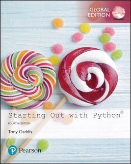 Starting Out with Python 4/e (Global Edition)