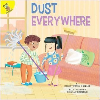 Ready Readers: Dust Everywhere (I Help My Friends)