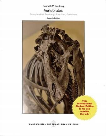 Vertebrates: Comparative Anatomy, Function, Evolution 7/e