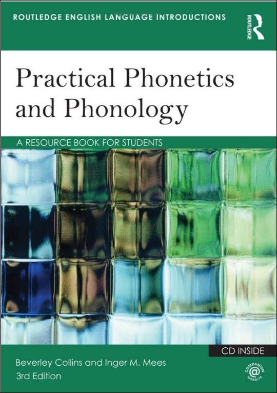 Practical Phonetics and Phonology 3/e