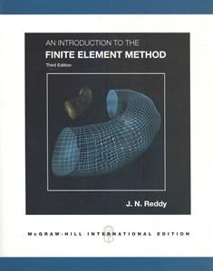 An Introduction to the Finite Eleme Method 3/e