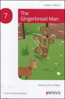 Innova Graded Readers Grade 3 (Book 7): The Gingerbread Man