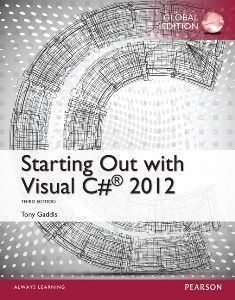 Starting Out with Visual C# 2012 3/e (Global Edition)