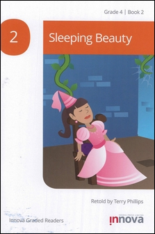 Innova Graded Readers Grade 4 (Book 2): Sleeping Beauty
