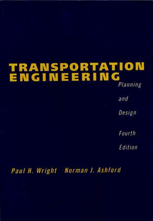 Transportation Engineering: Planning and Design 4/e