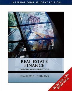 Real Estate Finance: Theory and Practice 7/e