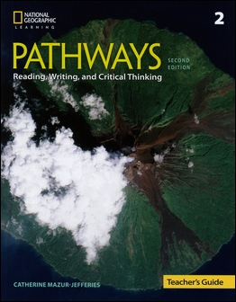 Pathways (2): Reading, Writing, and Critical Thinking 2/e Teacher's Guide