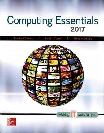 Computing Essentials 2017 (Complete Edition)