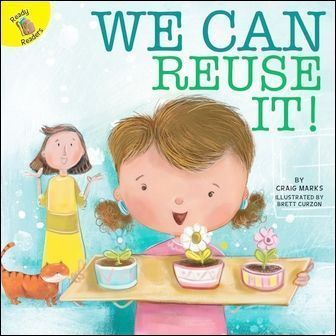Ready Readers: We Can Reuse It! (I Help My Friends)