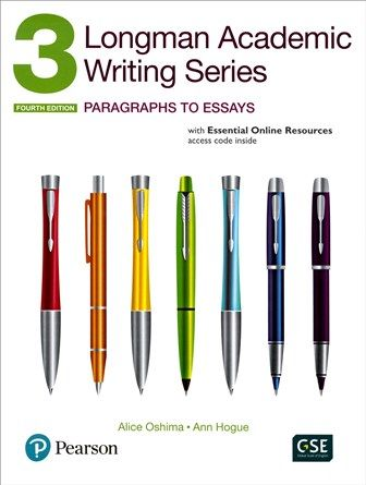 Longman Academic Writing Series (3): Paragraphs to Essays 4/e with Essential Online Resources