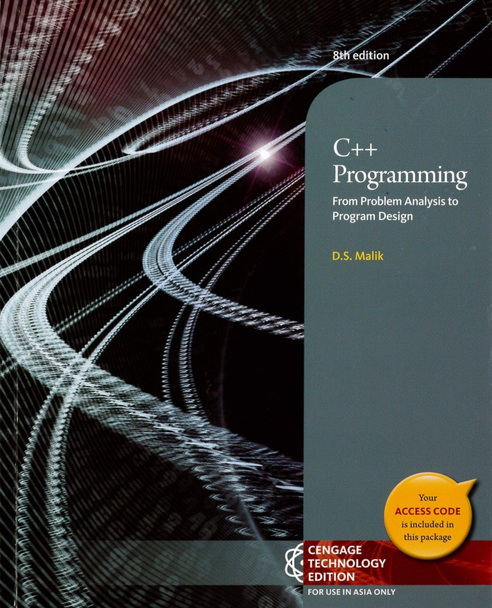 C++ Programming: From Problem Analysis to Program Design 8/e