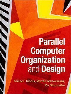 Parallel Computer Organization and Design (H)