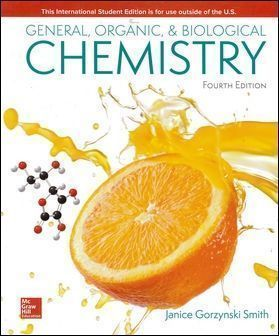 General, Organic, and Biological Chemistry 4/e