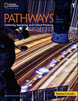 Pathways (1): Listening, Speaking, and Critical Thinking 2/e Teacher's Guide