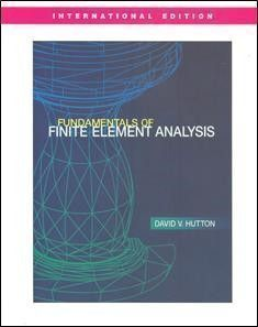 Fundamentals of Finite Eleme Analysis