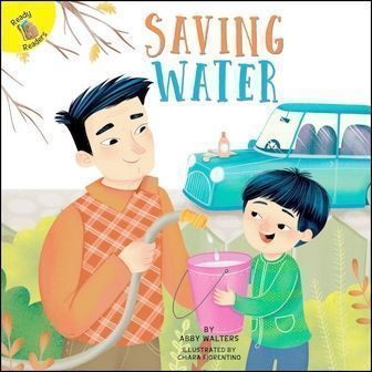 Ready Readers: Saving Water (I Help My Friends)