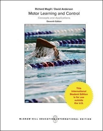 Motor Learning and Control: Concepts and Applications 11/e