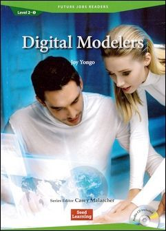Future Jobs Readers 2-5: Digital Modelers with Audio CD