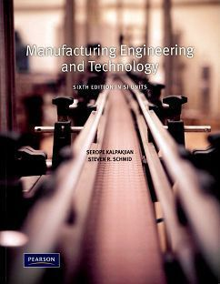 Manufacturing Engineering and Technology 6/e In SI Units