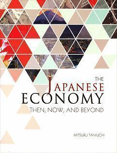 The Japanese Economy: Then, Now, and Beyond