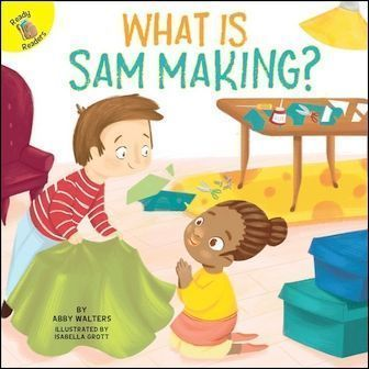 Ready Readers: What Is Sam Making? (Play Time)