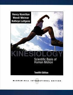 Kinesiology: Scientific Basis of Human Motion 12/e