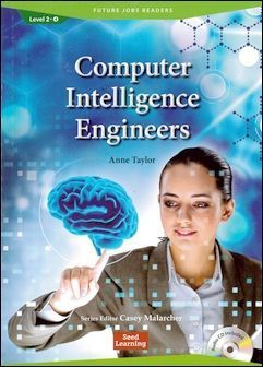 Future Jobs Readers 2-4: Computer Intelligence Engineeers with Audio CD