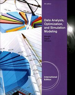 Data Analysis, Optimization, and Simulation Modeling 4/e