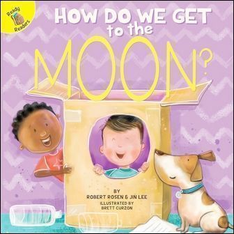 Ready Readers: How Do We Get to the Moon? (My Adventures)