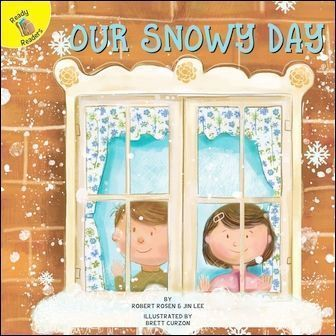 Ready Readers: Our Snowy Day (Seasons Around Me)