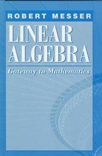 Linear Algebra: Gateway to Mathematics
