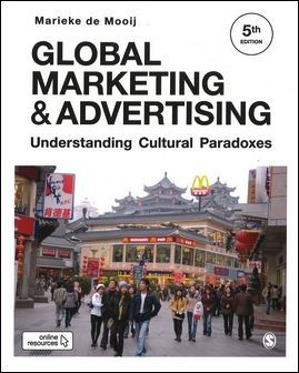 Global Marketing and Advertising: Understanding Cultural Paradoxes 5/e