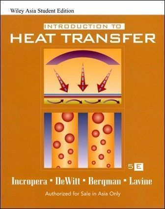 Introduction to Heat Transfer 5/e