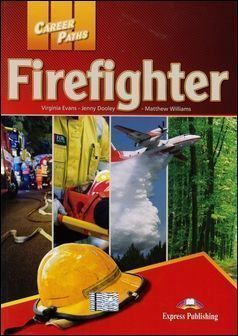 Career Paths: Firefighters Student's Book with Cross-Platform App