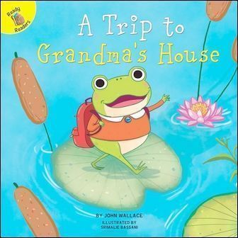 Ready Readers: A Trip to Grandma's House (Family Time)
