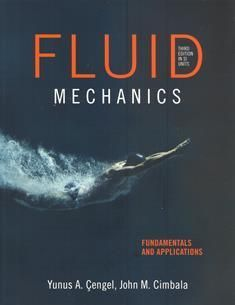 Fluid Mechanics: Fundamentals and Applications 3/e (SI Units)