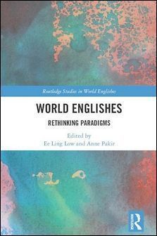 World Englishes: Rethinking Paradigms